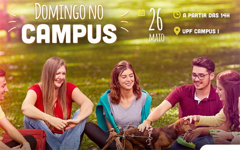 UPF promove Domingo no Campus neste 26 de maio