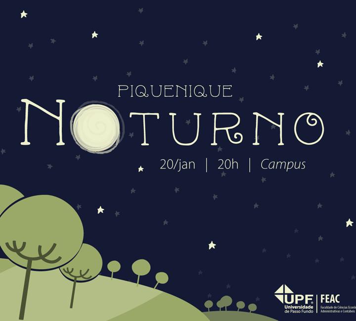 UPF promove Piquenique Noturno nesta sexta-feira (20)