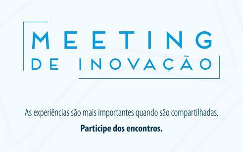 Meeting de Inovação será no dia 02 de setembro