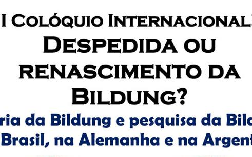 Na quarta-feira (28), inicia o I Colóquio Internacional - Despedida ou renascimento da Bildung?