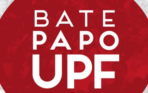 Dia 25 de abril tem Bate-Papo UPF
