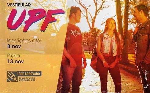 Vestibular de Verão UPF: um incentivo para recomeçar