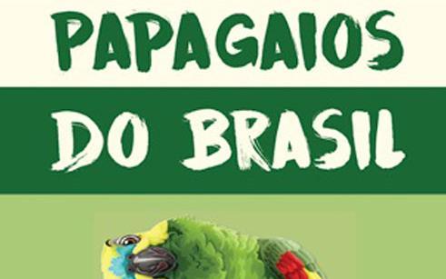 """Projeto Charão colabora na cartilha """"Papagaios do Brasil"""""""